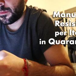 Manuale di Resistenza per Italiani in Quarantena 2